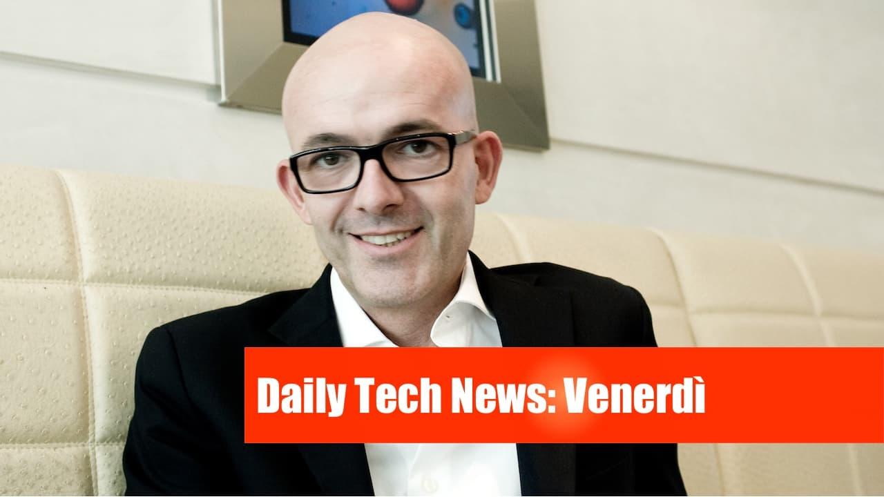 daily tech news venerdì